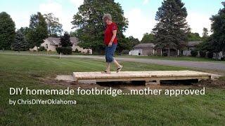 Diy Front Yard Footbridge