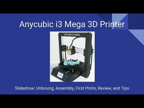 Anycubic i3 Mega Review, Observations, Tips - Lucina
