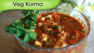 Vegetable Korma - Vegetable Cottage Cheese Curry - A Recipe By Annuradha Toshniwal [hd]