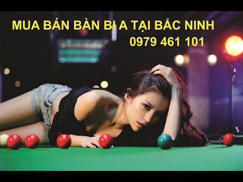 Mua bán bàn bi a giá rẻ tại Bắc Ninh – Bi A Cao Võ 0979 461 101