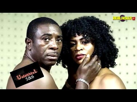 Download UNFAITHFUL 5&6 (OFFICIAL TRAILER) - 2018 LATEST NIGERIAN NOLLYWOOD MOVIES