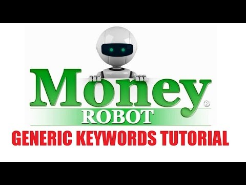 Money Robot Submitter - Generic Keywords Tutorial
