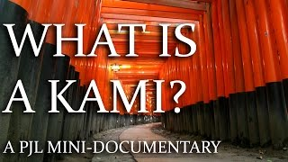 What is a Kami?  A PJL Mini-Documentary