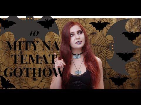 10 MITÓW Na Temat GOTHÓW   Stereotypy O Subkulturze Gotyckiej