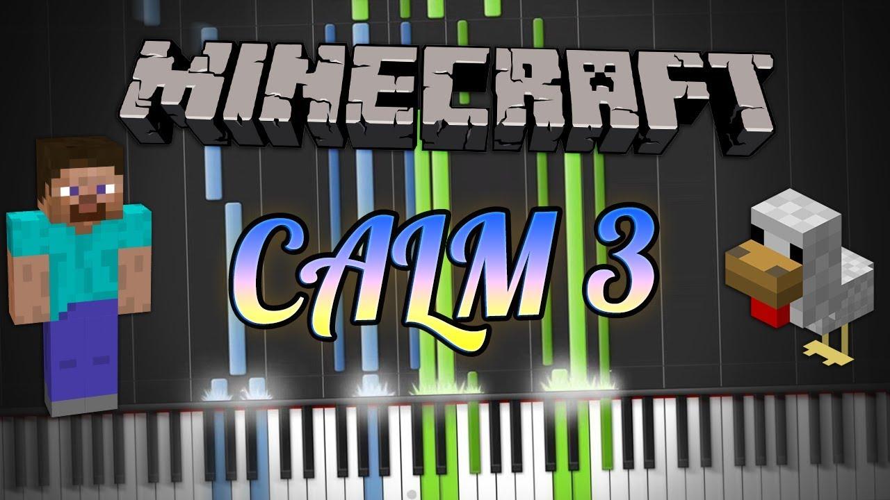 Minecraft - Calm 3 Piano Tutorial Synthesia