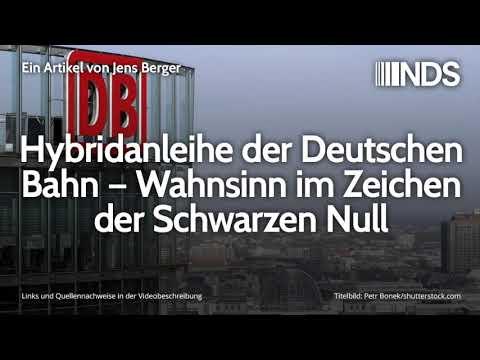 Hybridanleihe der Deutschen Bahn – Wahnsinn im Zeichen der Schwarzen Null   Jens Berger   11.10.2019