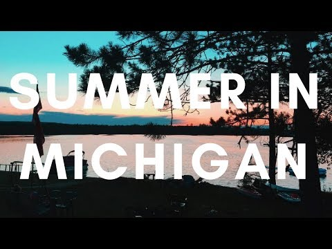 VISIT MICHIGAN IN THE SUMMER