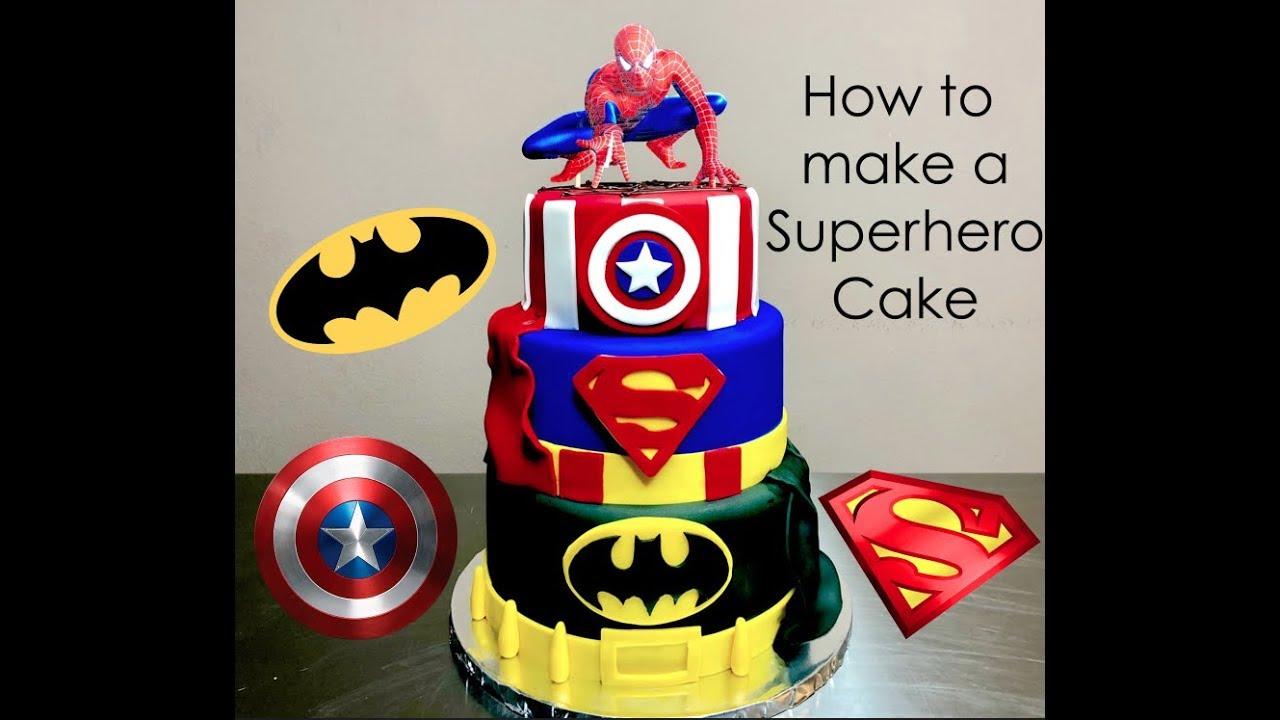 How To Make A Superhero Cake Batman Superman And Captain America Cake Youtube