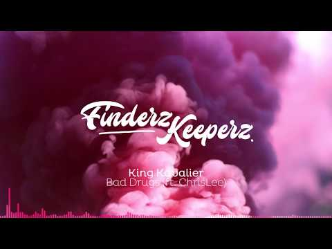 King Kavalier - Bad Drugs (ft. ChrisLee)