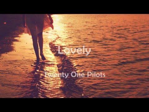 twenty one pilots // Lovely (letra inglés - español)