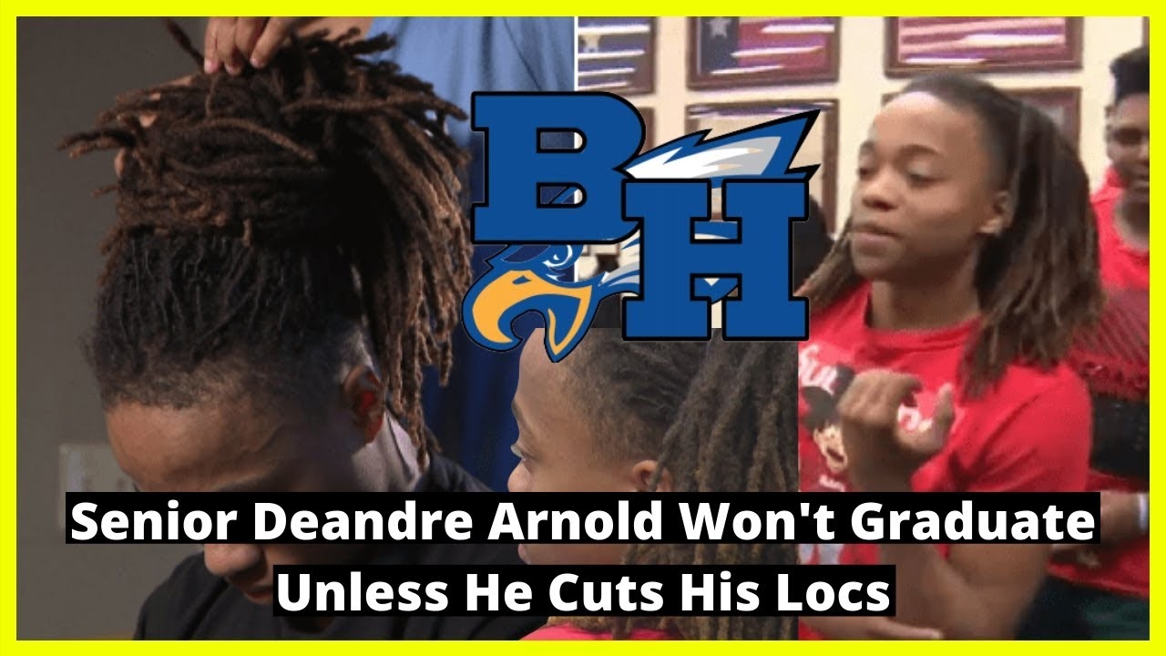 |NEWS| Barbers Hill High School |Senior Deandre Arnold| Won't Graduate Unless He Cuts His Locs