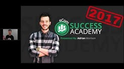 Ecom Success Academy 2017 - 2.5 Hour Replay