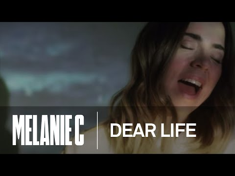 Melanie C - Dear Life (Music Video)