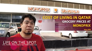Cost of Living in Qatar - A Visit to Monoprix Hypermarket.