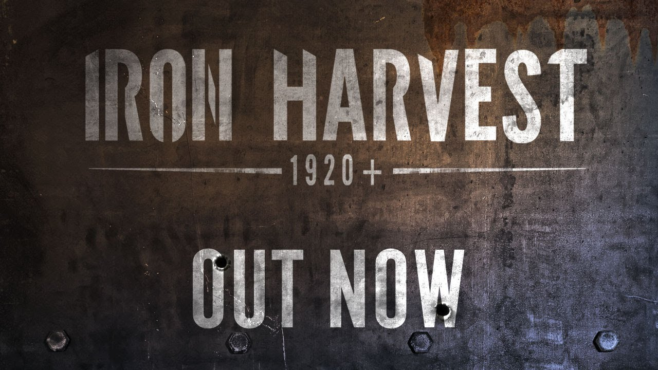 Iron Harvest - Launch Trailer [RU]