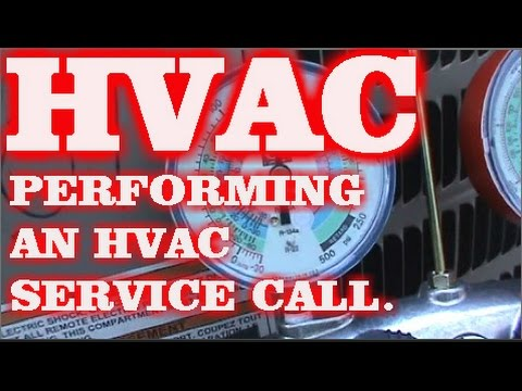 PERFORMING AN HVAC SERVICE CALL