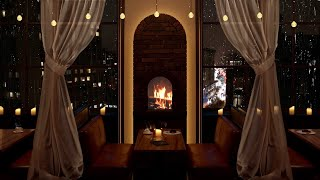 Romantic Manhattan restaurant ambience - Slow Jazz, Rain & crackling fire sounds [3 hours]