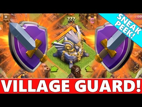 Clash Of Clans |  NEW VILLAGE GUARD UPDATE!! | TOWN HALL 11 UPDATE 2015! CoC Sneak Peeks!