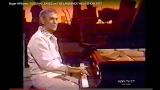 Roger Williams AUTUMN LEAVES on THE LAWRENCE WELK SHOW