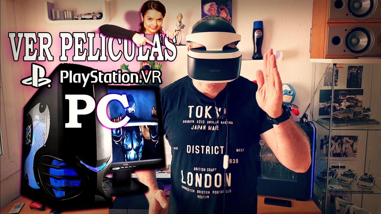 VER PELICULAS EN PLAYSATION VR -PC - PS4 - #PS4VRpeliculasPC