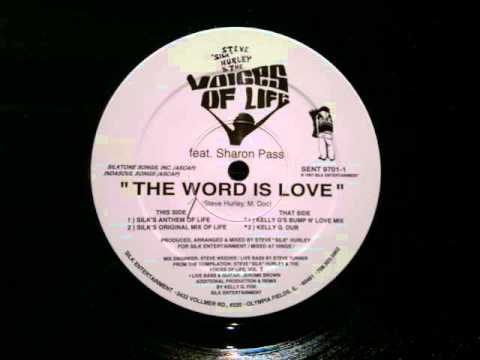 Steve Silk Hurley Voices Of Love Sharon Pass The Word Is Love Silk...