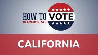 How to Vote in California in 2018