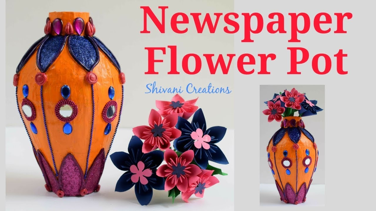 Newspaper Flower Pot Paper Mache Flower Vase Using Shilpkar Clay