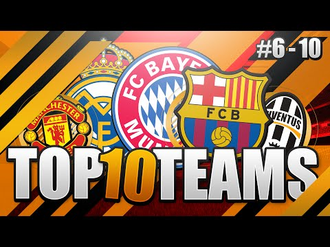FIFA 17 TOP 10 BEST TEAMS!! THE ULTIMATE FIFA GUIDE!