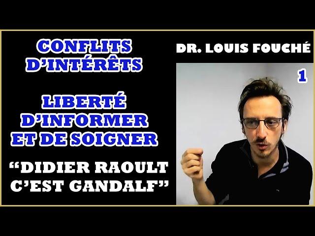 Louis Fouché : Didier Raoult, Censure, Conflits d'intérêts et Médecine [1/5]