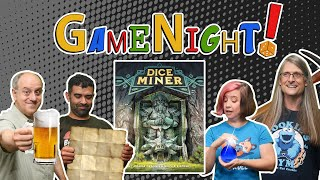 Dice Miner - GameNight! Se9 Ep19 - H๐w to Play and Playthrough