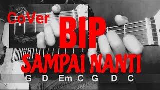 Download Lagu Bip - sampai nanti Cover CHORD mp3