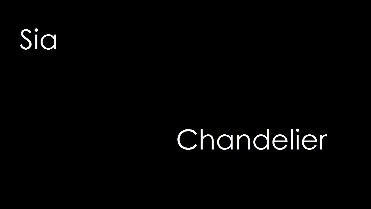 Sia - Chandelier (lyrics) - YouTube