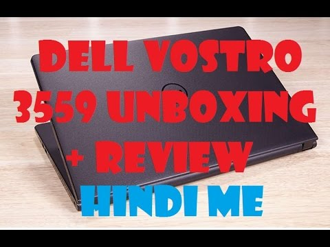 Dell vostro 3568 Laptop Unboxing & review [Hindi]