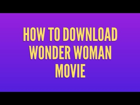 How To Download Wonder Woman Movie In Hindi