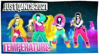 Just Dance 2021: Temperature by Sean Paul | Official Track Gameplay [US]