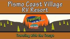 Pismo Coast Village RV Resort (A Campground Review)