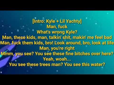 Kyle - I Spy (ft. Lil Yatchy) lyrics