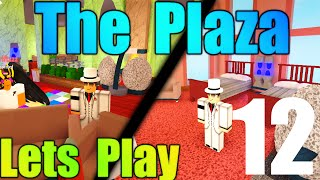 [ROBLOX: The Plaza] - Lets Play Ep 12 - New Super Condos!