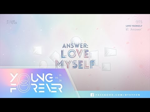 [VIETSUB + ENGSUB] BTS (방탄소년단) - Answer: Love Myself