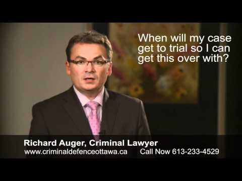 When Will my Case Get to Trial? - Legal Advice From a Top Ottawa Criminal Lawyer