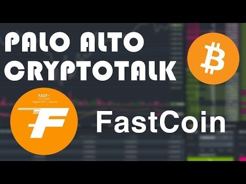 (FST) Fast Coin (Palo Alto Crypto Talks) Dec 20, 2017