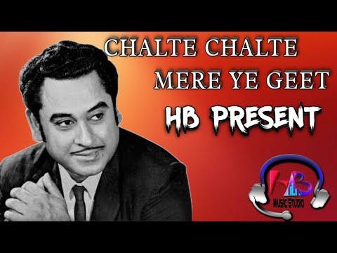 Chalte Chalte Mere Ye Geet Yaad Rakhna || Kabhi Albida Na Kahe Na || Hb Present
