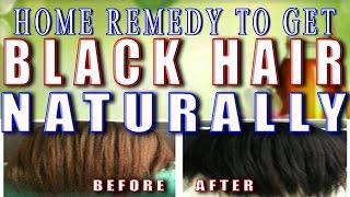 Home Remedies to Make Hair Black Naturally  II प्राकृतिक रूप से अपने बालो को काला करें II