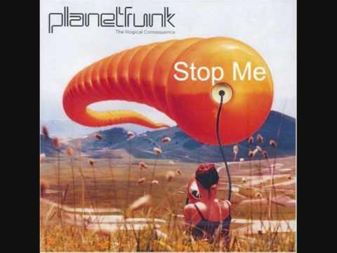 """Planet Funk - """"Stop Me"""""""