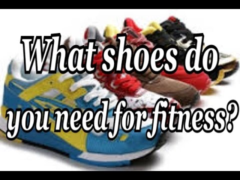 Choosing the right fitness shoes