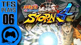 TFS Plays: Naruto Ultimate Ninja Storm 4 - 6 -