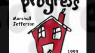 Marshall Jefferson - Progress (1993) - Part 5