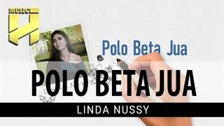 Lagu Ambon Terbaru 2019 - Polo Beta Jua   Linda Nussy