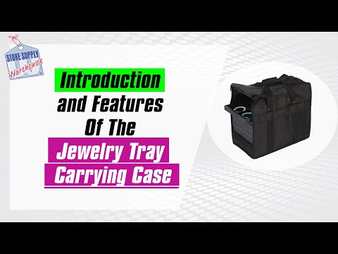 Introduction to Jewelry Tray Carrying Case and Features