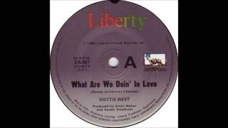 Watch Dottie West What Are We Doin In Love video